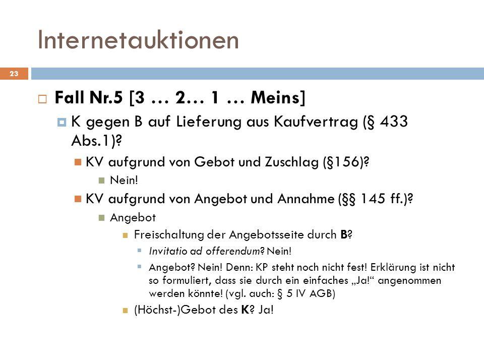 Internetauktionen Fall Nr.5 [3 … 2… 1 … Meins]